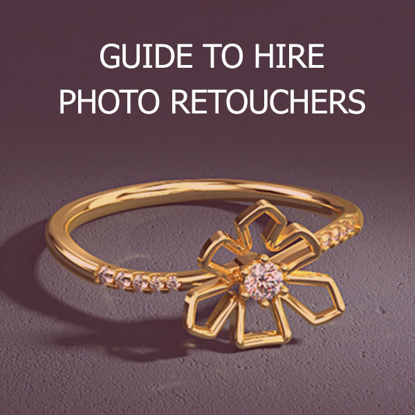 Guide to Hire Photo Retouchers
