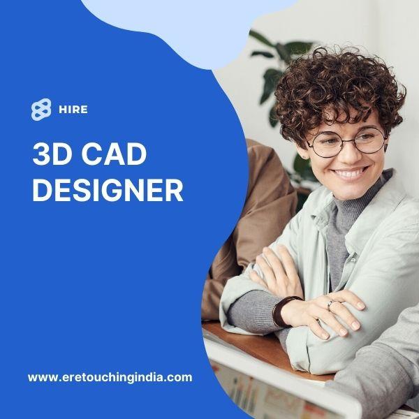 Hire 3D Cad Designer