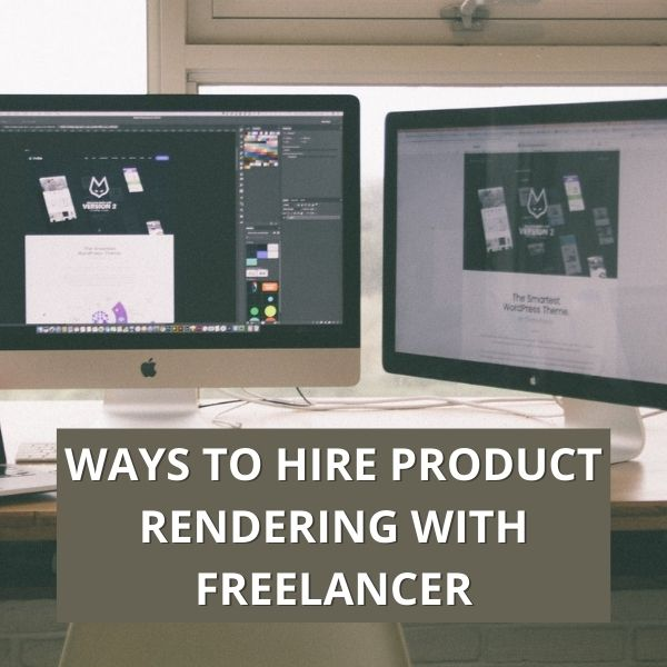 Ways to Hire Product Rendering with Freelancer